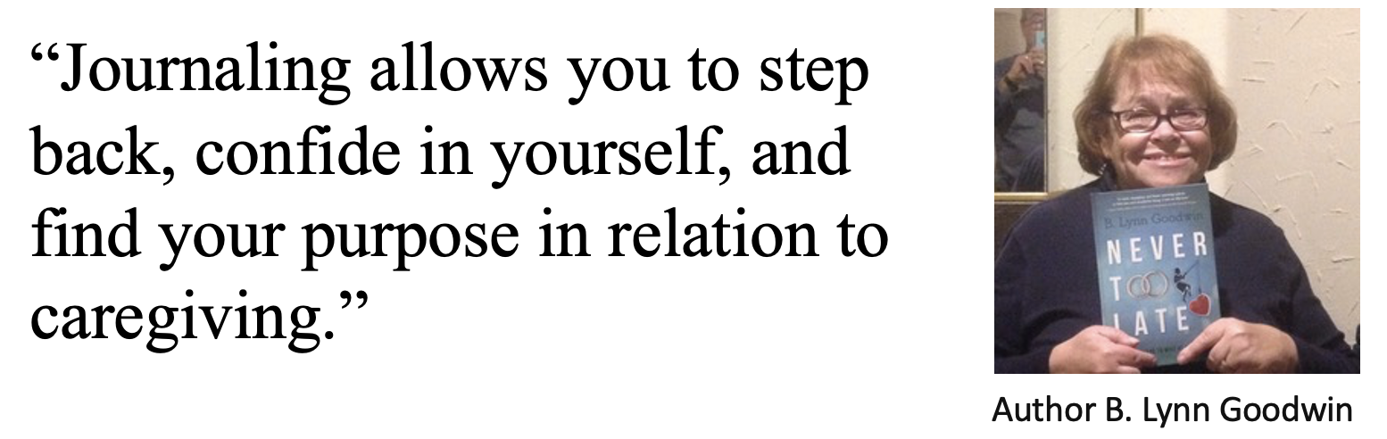 Quote: Journaling allows you to step back, confide in yourself, and find your purpose in relation to caregiving